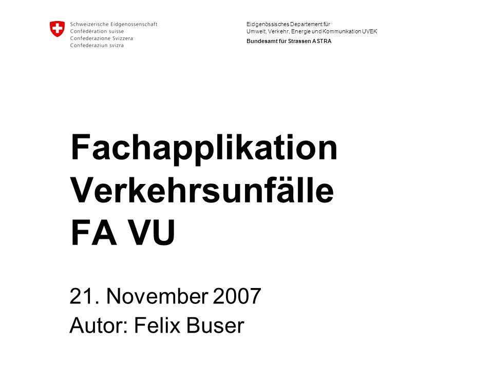 Fachapplikation Verkehrsunfälle FA VU