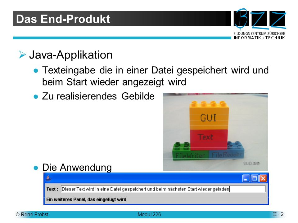 Das End-Produkt Java-Applikation