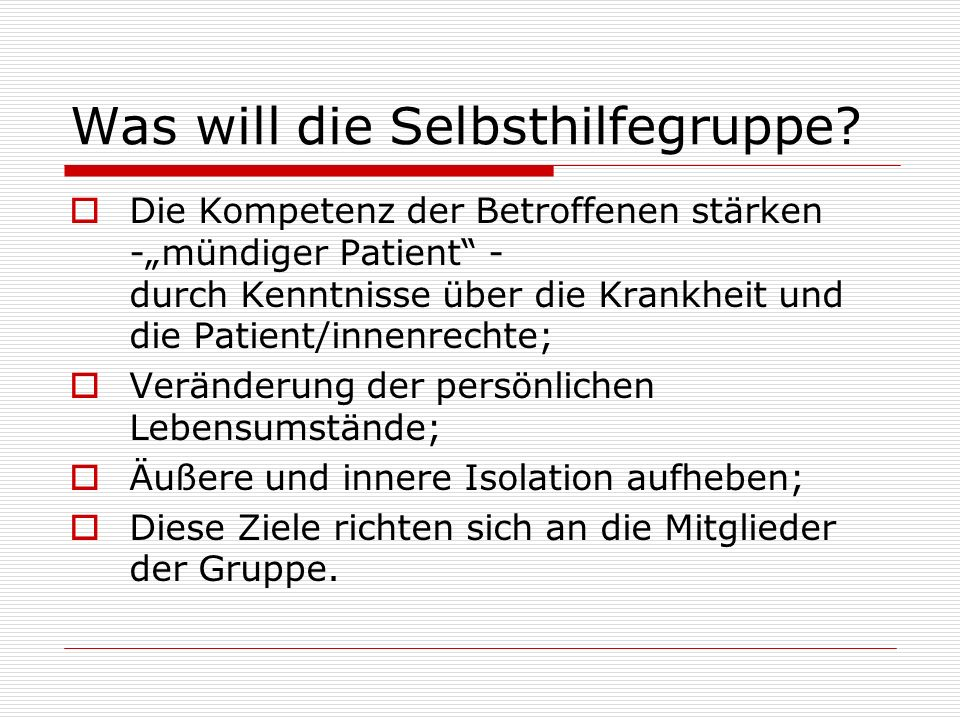 Was will die Selbsthilfegruppe