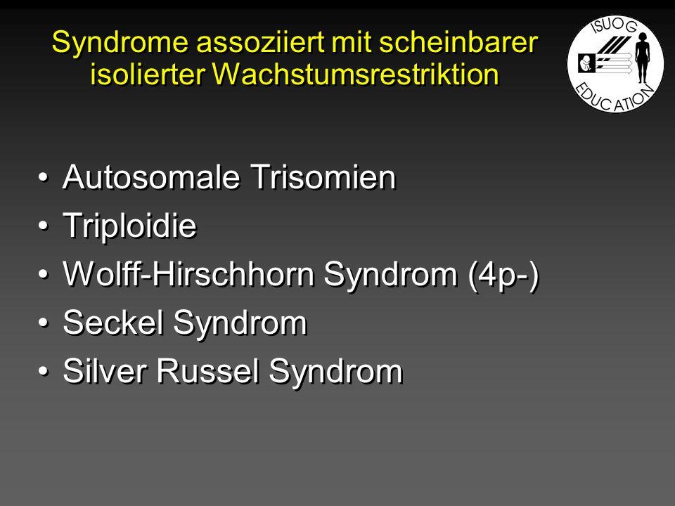 Syndrome assoziiert mit scheinbarer isolierter Wachstumsrestriktion