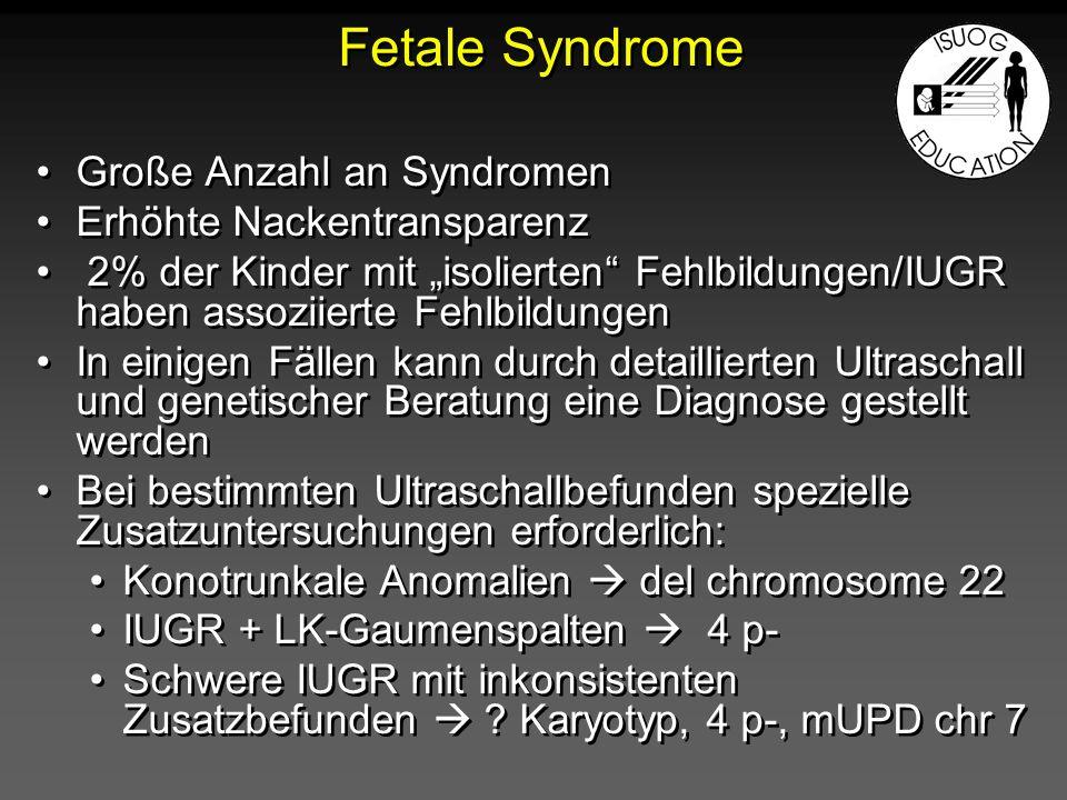 Fetale Syndrome Große Anzahl an Syndromen Erhöhte Nackentransparenz