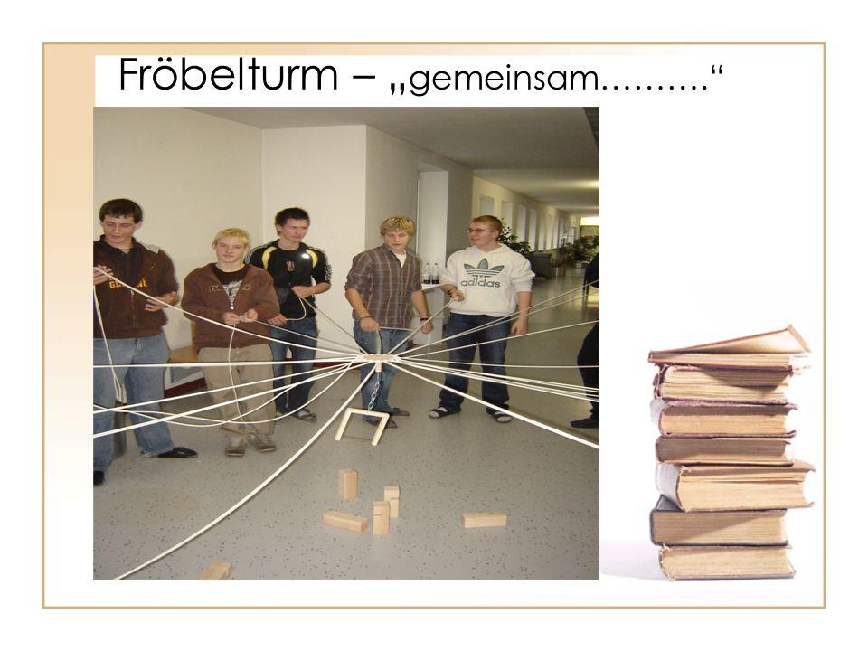 """Fröbelturm – """"gemeinsam………."""
