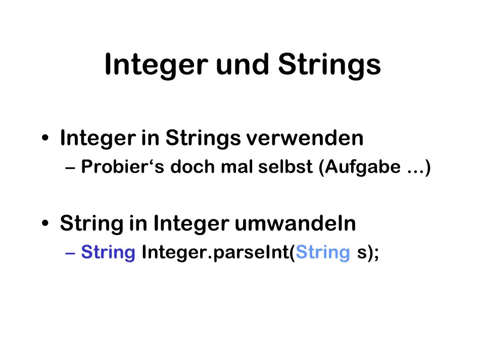 Integer und Strings Integer in Strings verwenden