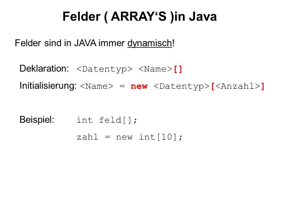 Felder ( ARRAY'S )in Java