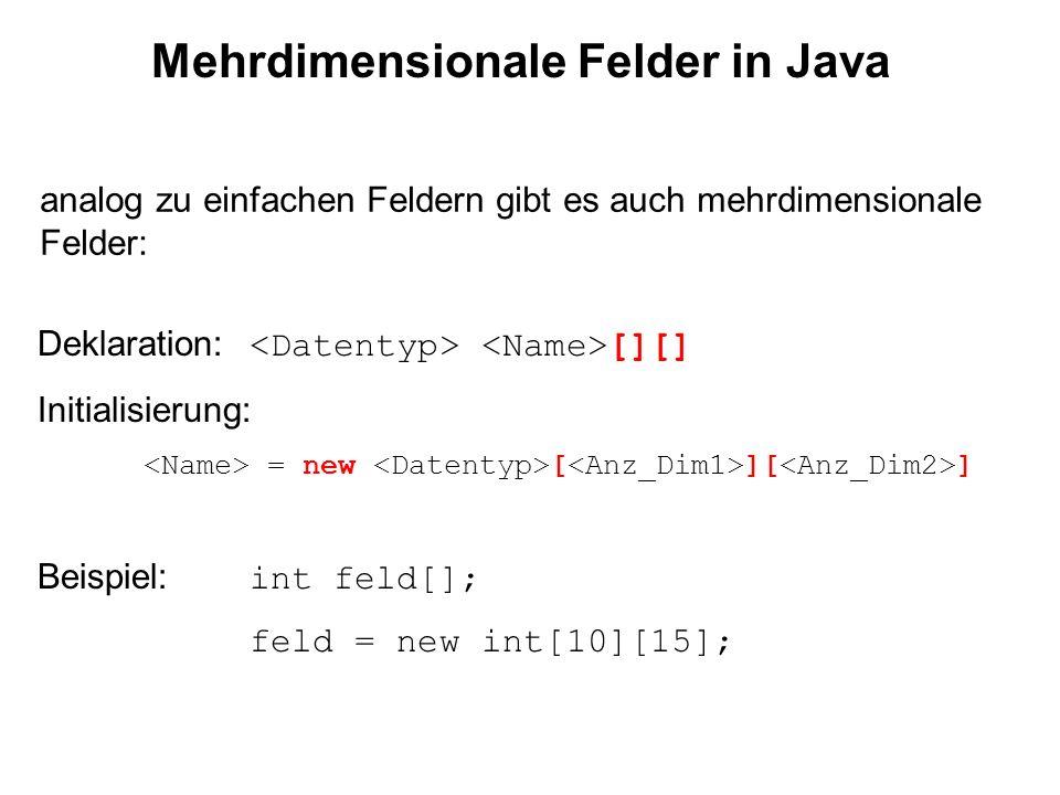 Mehrdimensionale Felder in Java