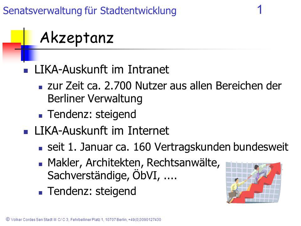 Akzeptanz LIKA-Auskunft im Intranet LIKA-Auskunft im Internet