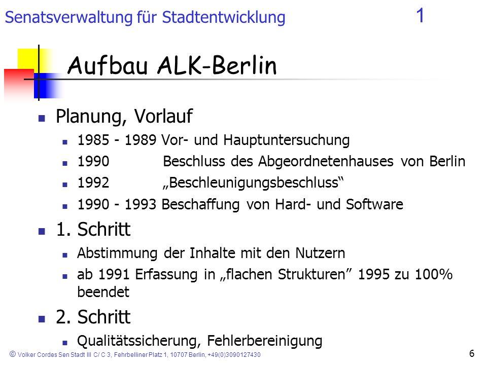 Aufbau ALK-Berlin Planung, Vorlauf 1. Schritt 2. Schritt
