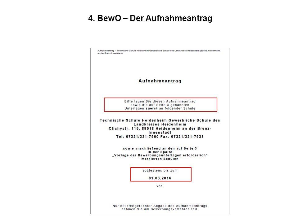 4. BewO – Der Aufnahmeantrag