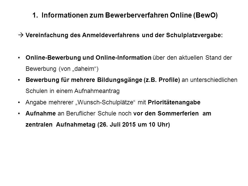 Informationen zum Bewerberverfahren Online (BewO)