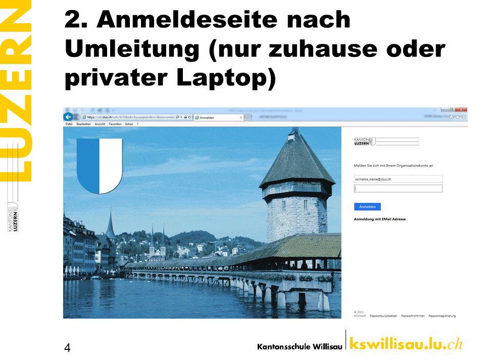 2. Anmeldeseite nach Umleitung (nur zuhause oder privater Laptop)