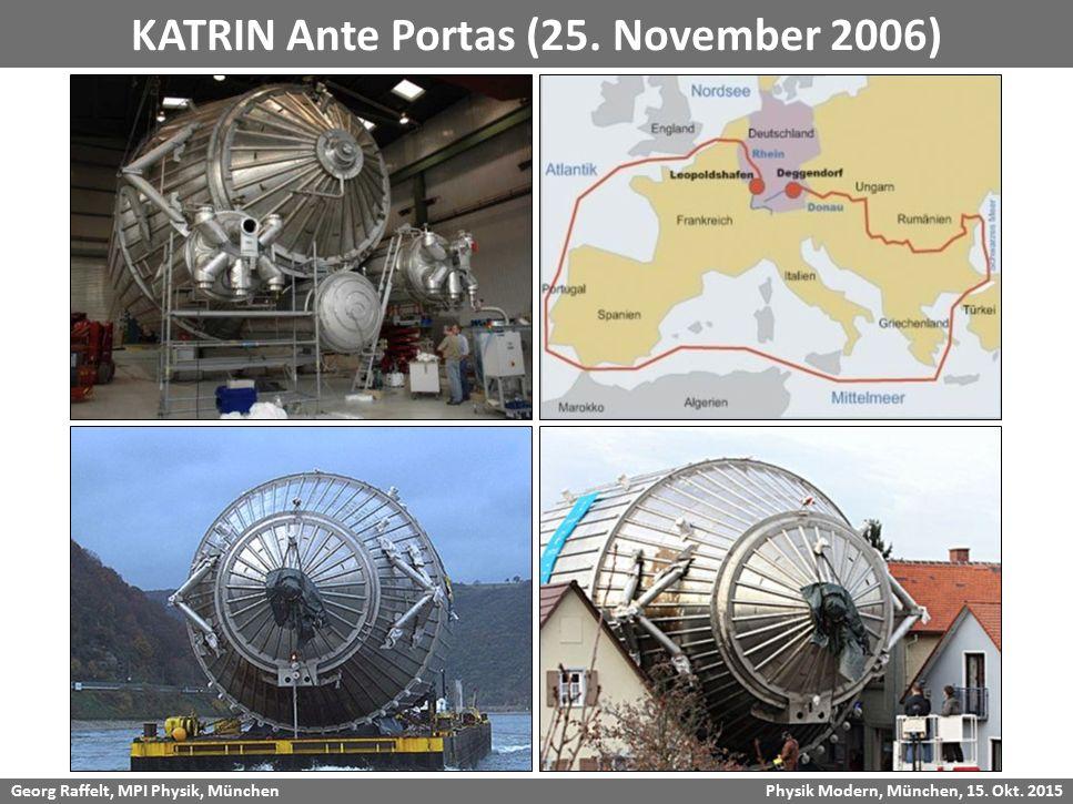 KATRIN Ante Portas (25. November 2006)