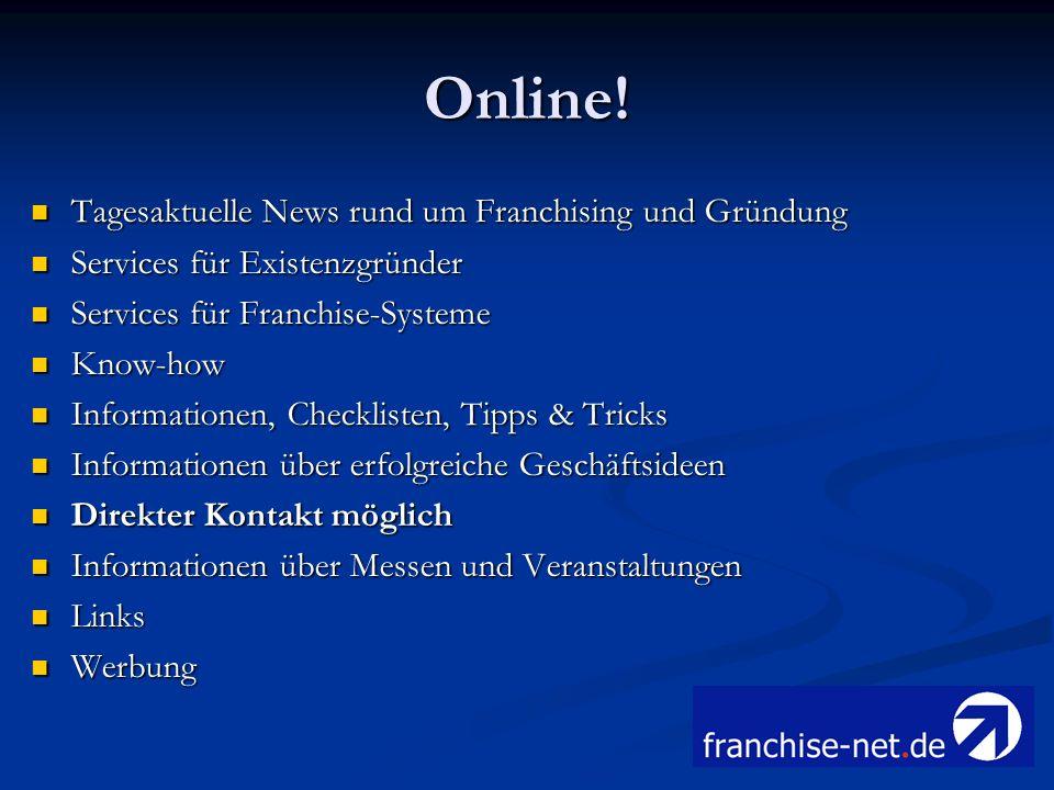 Online! Tagesaktuelle News rund um Franchising und Gründung