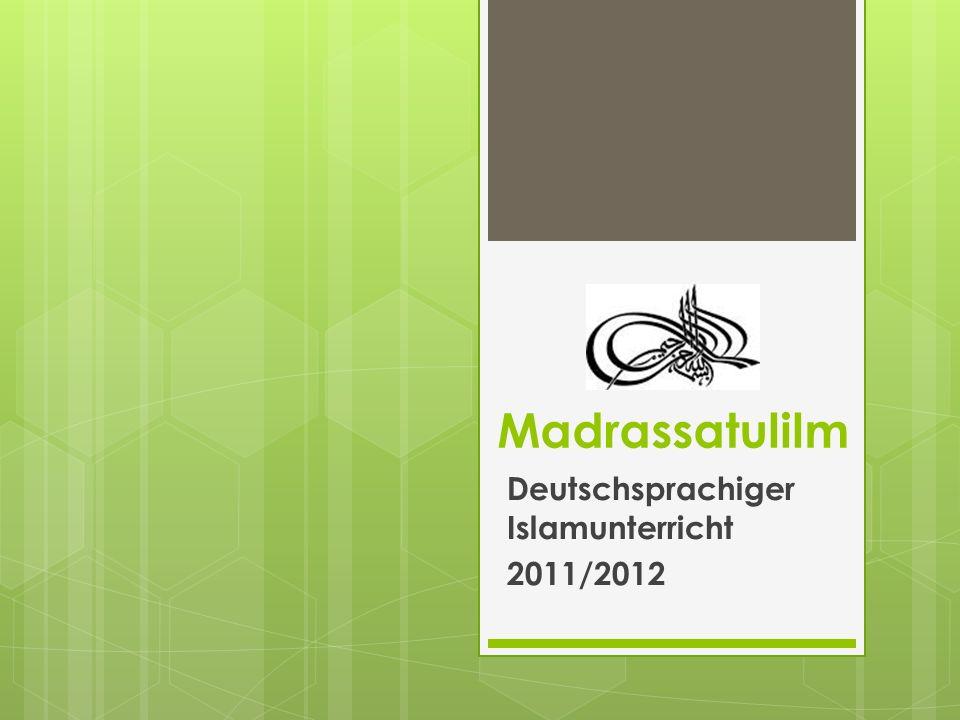 Deutschsprachiger Islamunterricht 2011/2012