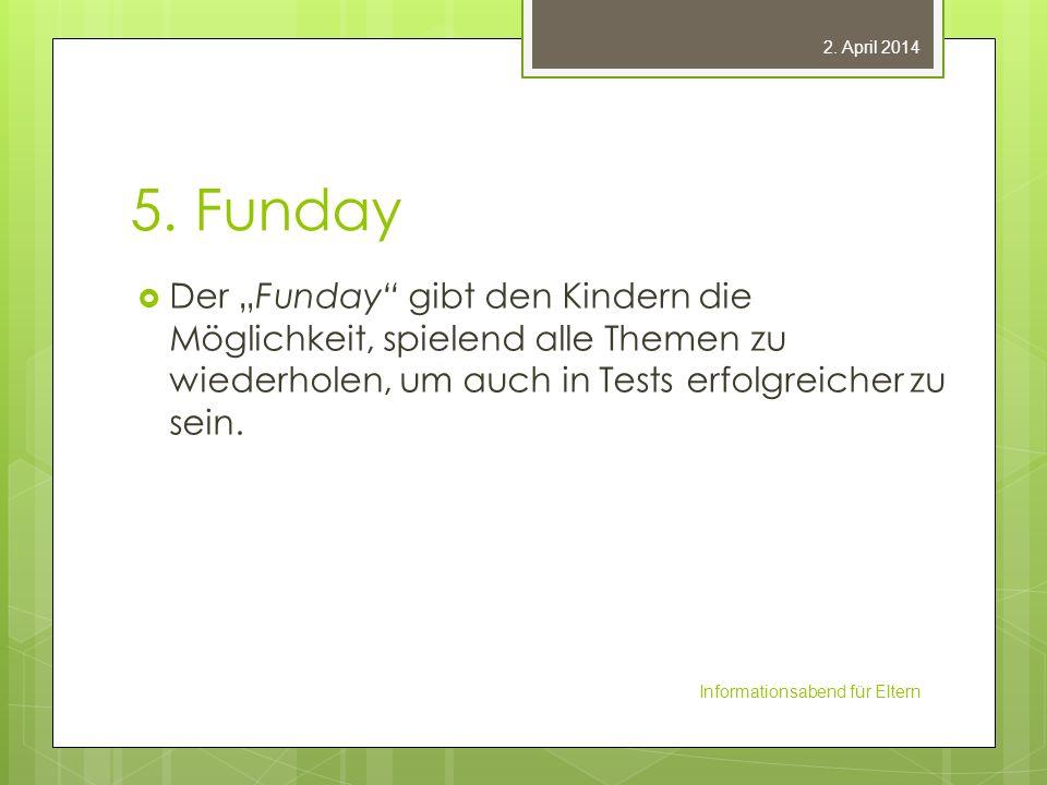 """28. März 2017 5. Funday. Der """"Funday gibt den Kindern die Möglichkeit, spielend alle Themen zu wiederholen, um auch in Tests erfolgreicher zu sein."""