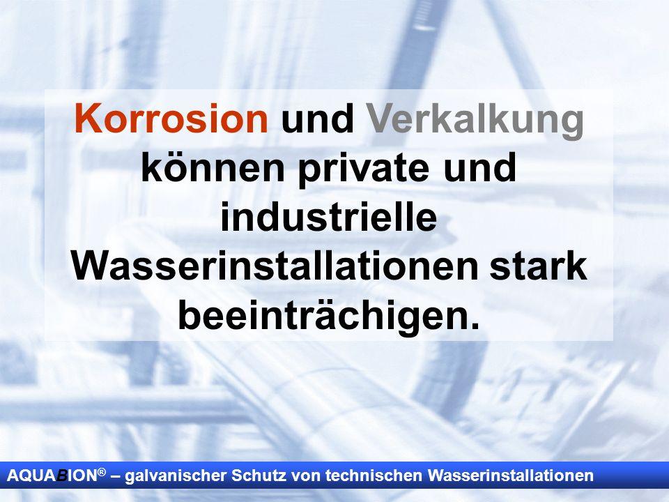 Korrosion und Verkalkung können private und industrielle Wasserinstallationen stark beeinträchigen.