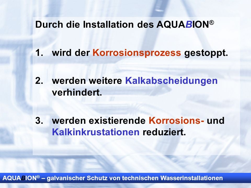 Durch die Installation des AQUABION®