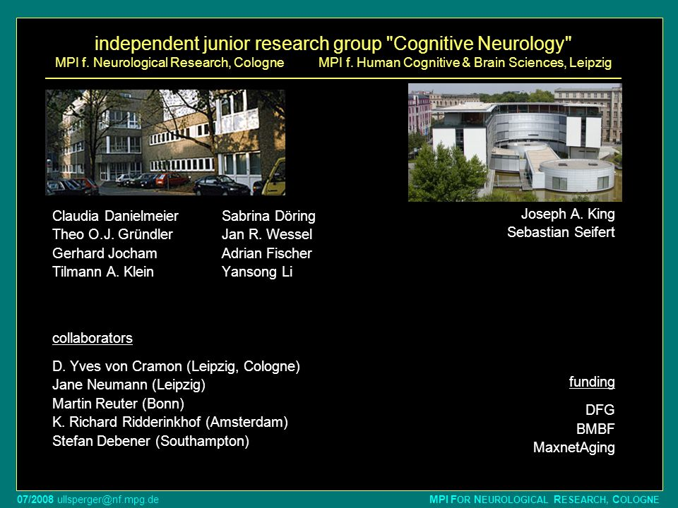 independent junior research group Cognitive Neurology MPI f