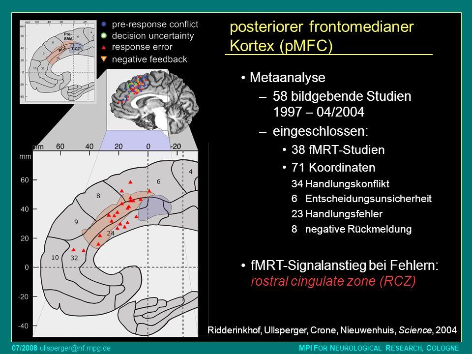 posteriorer frontomedianer Kortex (pMFC)