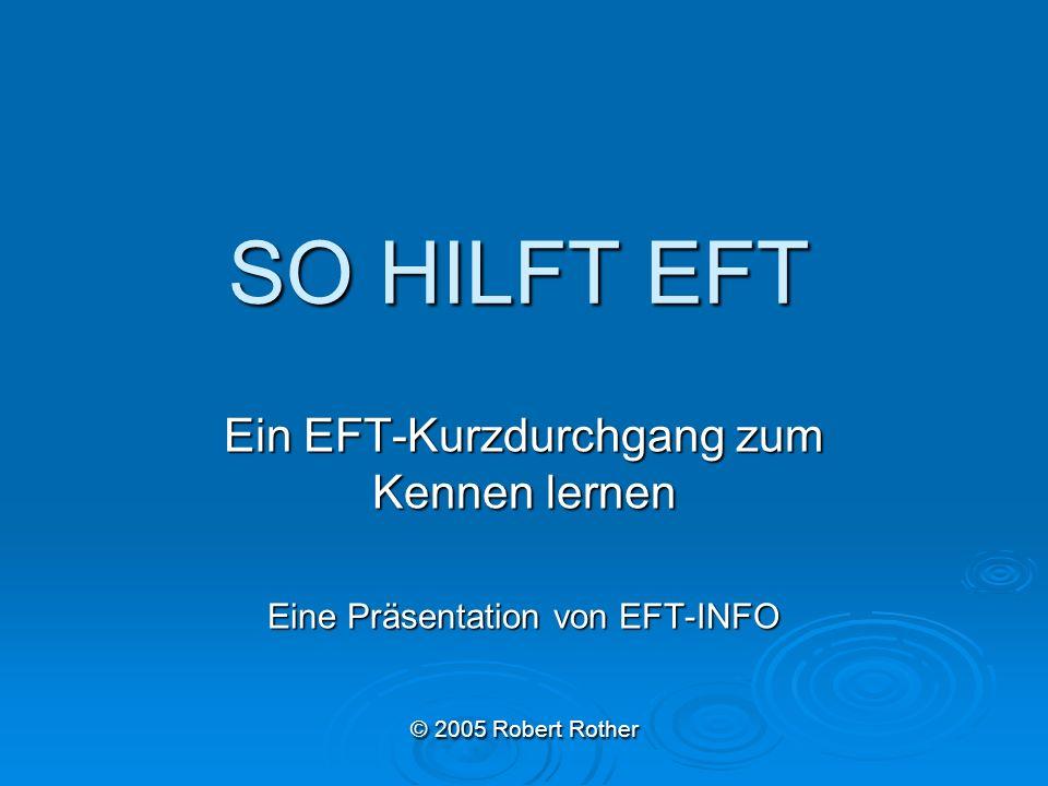 SO HILFT EFT Ein EFT-Kurzdurchgang zum Kennen lernen