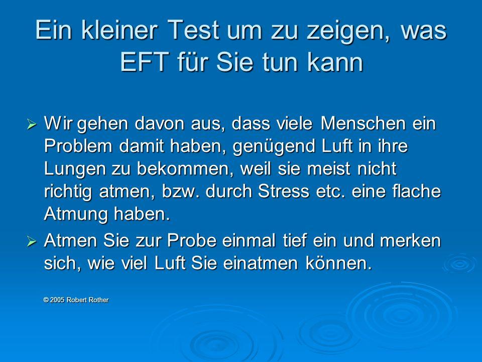 Ein kleiner Test um zu zeigen, was EFT für Sie tun kann