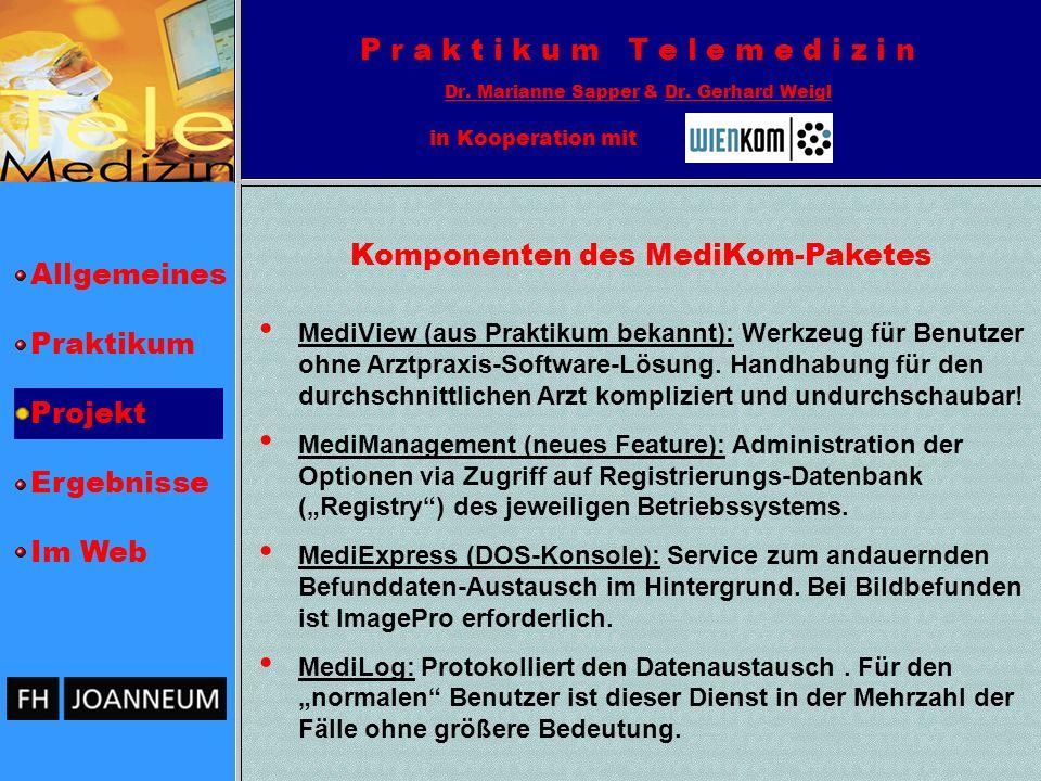 Komponenten des MediKom-Paketes
