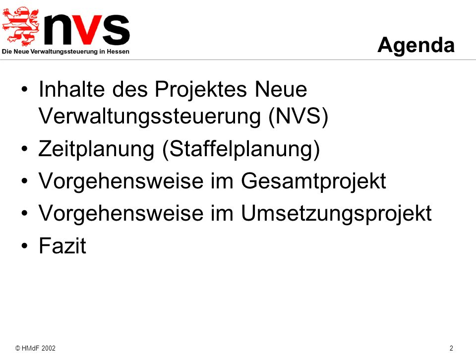 Inhalte des Projektes Neue Verwaltungssteuerung (NVS)