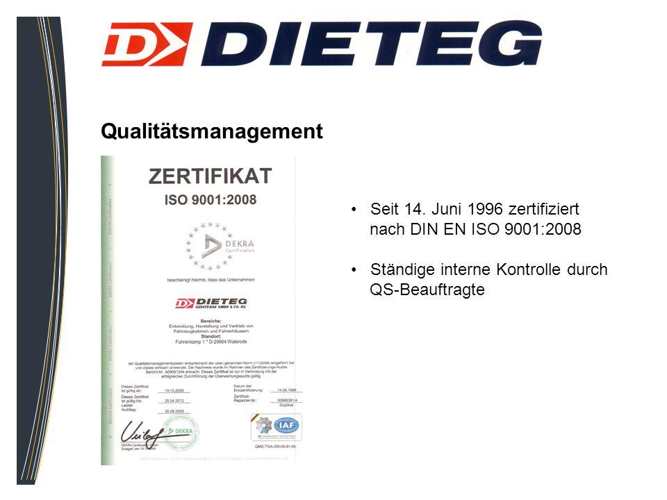 Qualitätsmanagement Seit 14. Juni 1996 zertifiziert