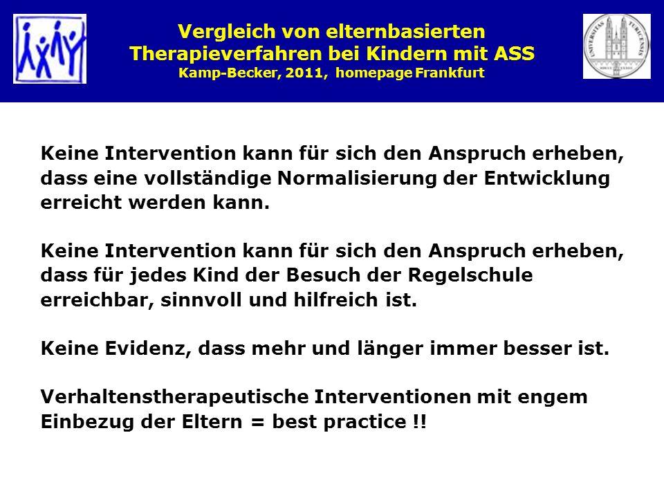 Vergleich von elternbasierten Therapieverfahren bei Kindern mit ASS Kamp-Becker, 2011, homepage Frankfurt