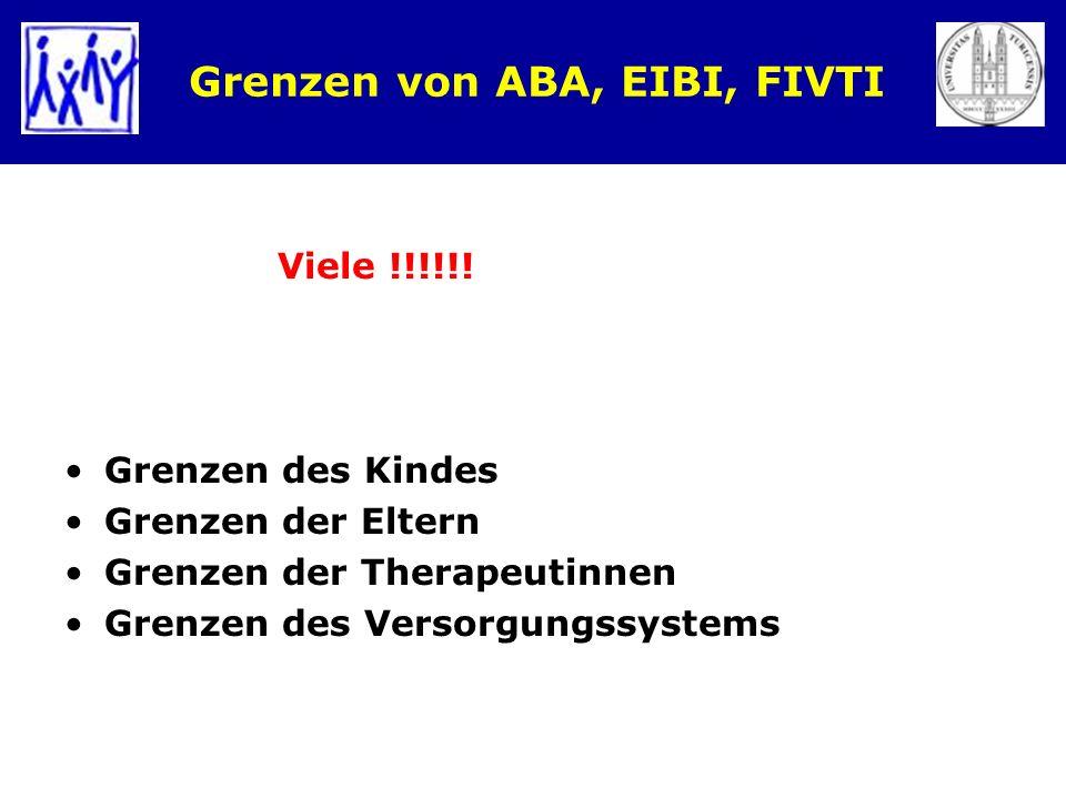 Grenzen von ABA, EIBI, FIVTI