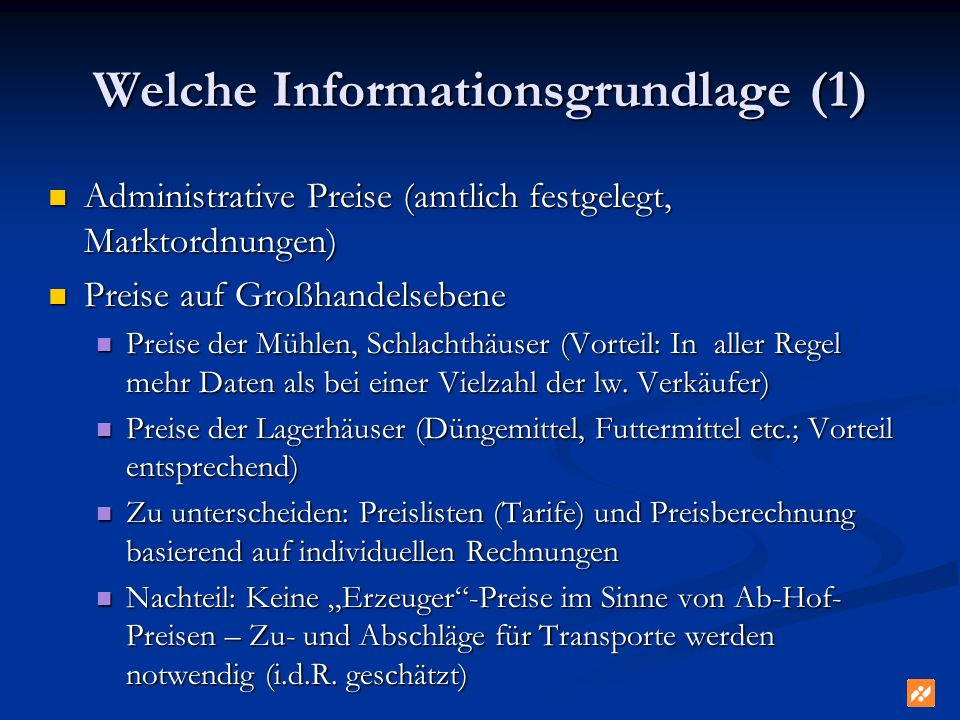 Welche Informationsgrundlage (1)
