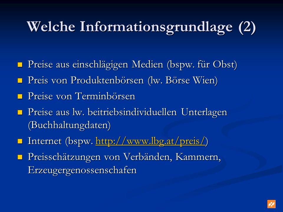 Welche Informationsgrundlage (2)