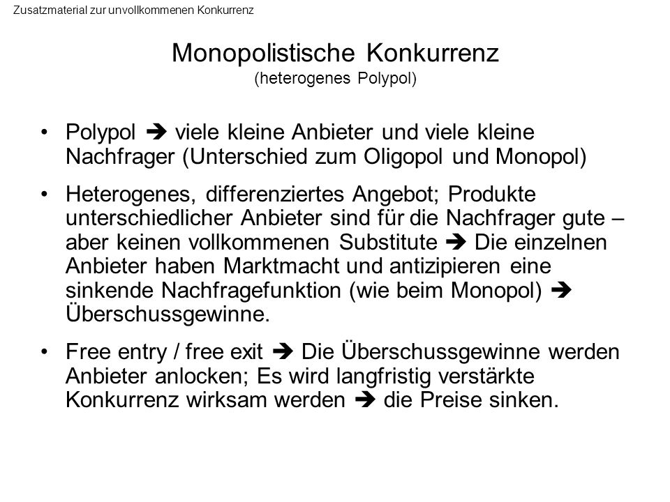 Monopolistische Konkurrenz (heterogenes Polypol)
