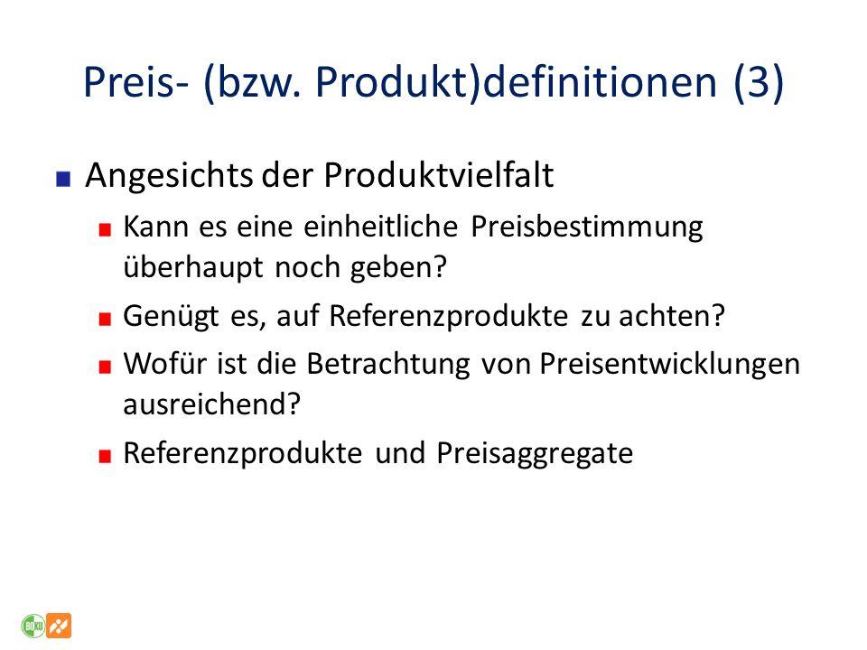 Preis- (bzw. Produkt)definitionen (3)