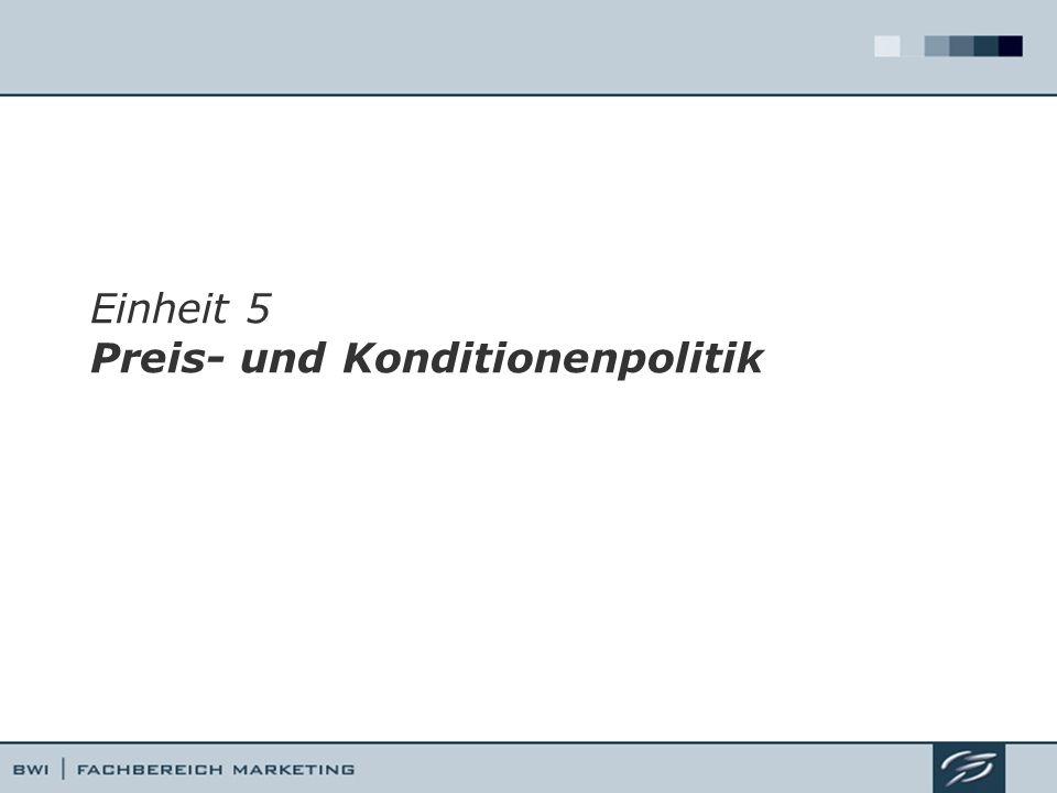 Einheit 5 Preis- und Konditionenpolitik