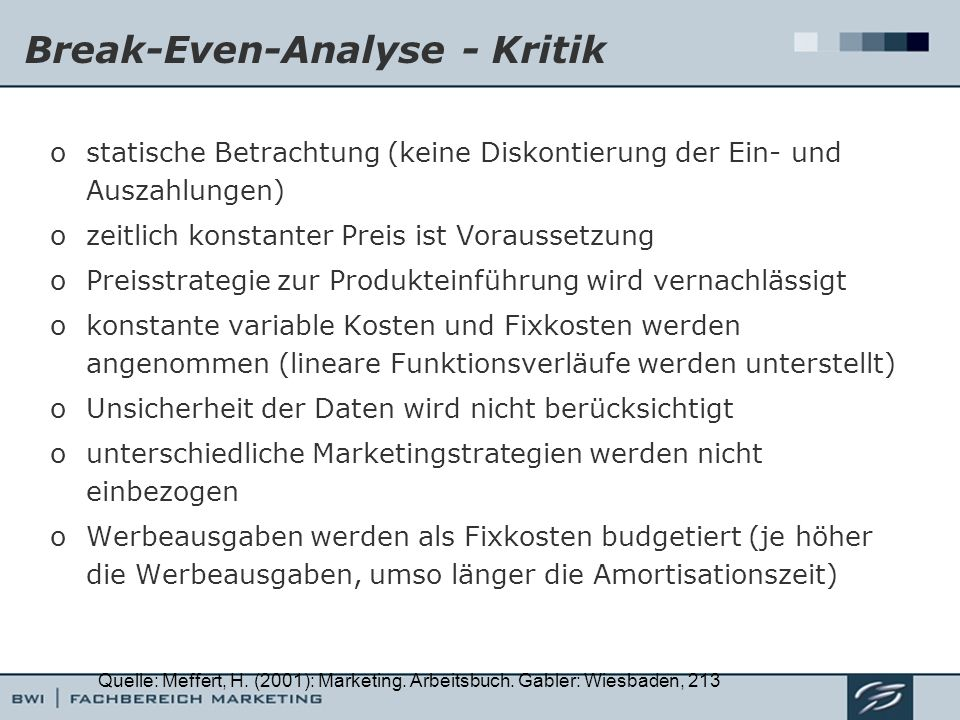 Break-Even-Analyse - Kritik