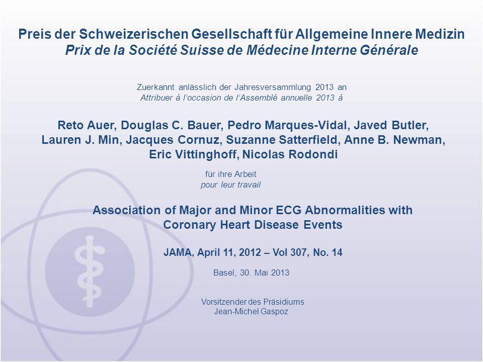 Preis der Schweizerischen Gesellschaft für Allgemeine Innere Medizin Prix de la Société Suisse de Médecine Interne Générale
