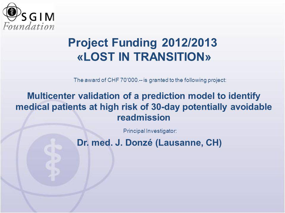 Project Funding 2012/2013 «LOST IN TRANSITION»