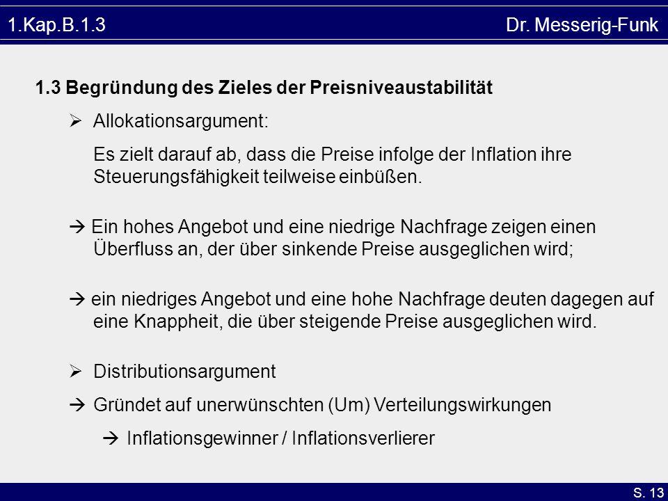 1.Kap.B.1.3 Dr. Messerig-Funk1.3 Begründung des Zieles der Preisniveaustabilität. Allokationsargument: