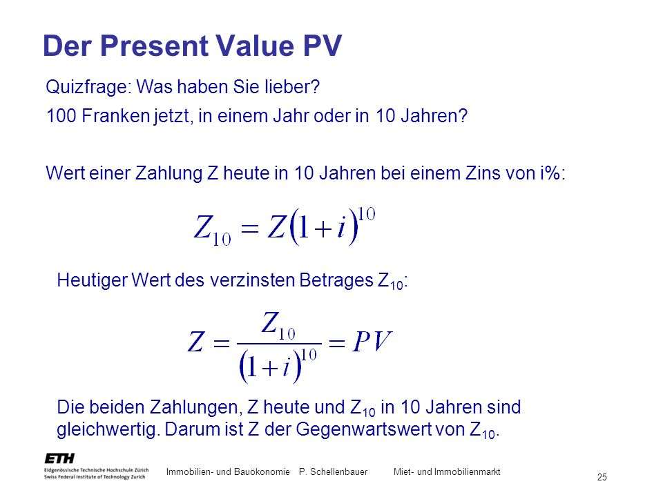 Der Present Value PV Quizfrage: Was haben Sie lieber