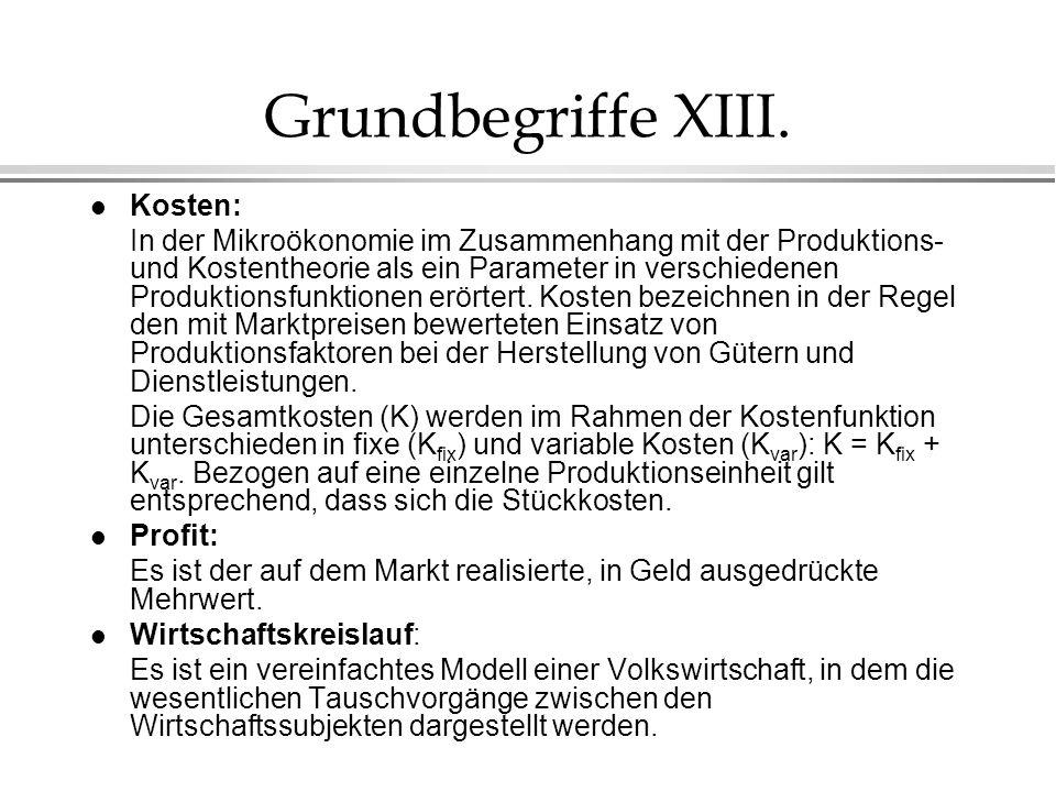 Grundbegriffe XIII. Kosten: