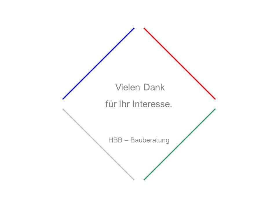 Vielen Dank für Ihr Interesse. HBB – Bauberatung