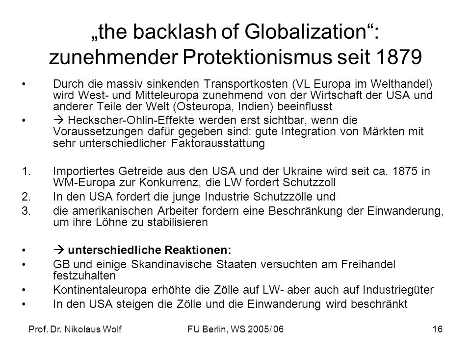 """the backlash of Globalization : zunehmender Protektionismus seit 1879"