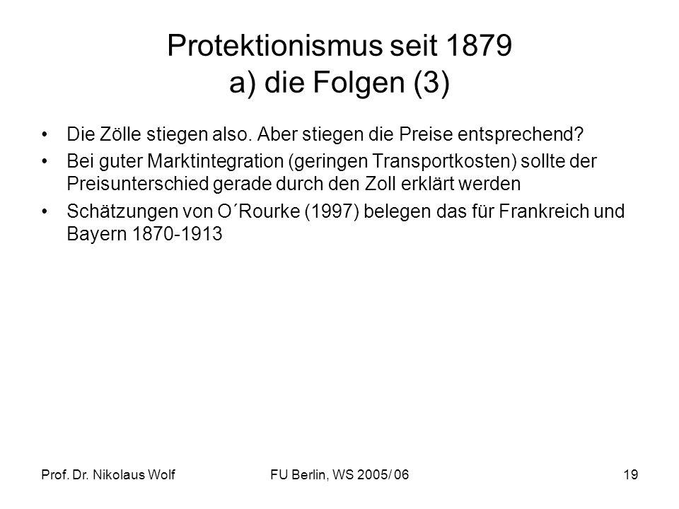 Protektionismus seit 1879 a) die Folgen (3)