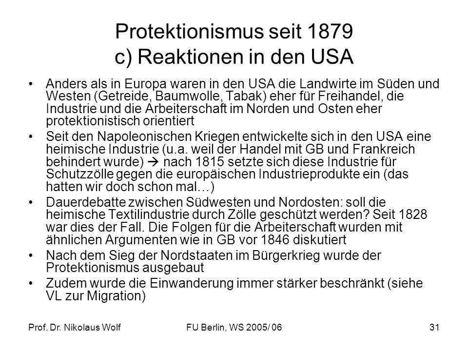 Protektionismus seit 1879 c) Reaktionen in den USA