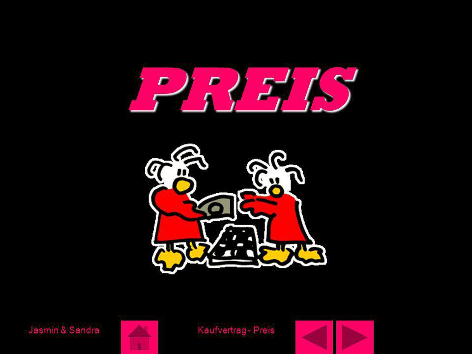 PREIS Jasmin & Sandra Kaufvertrag - Preis