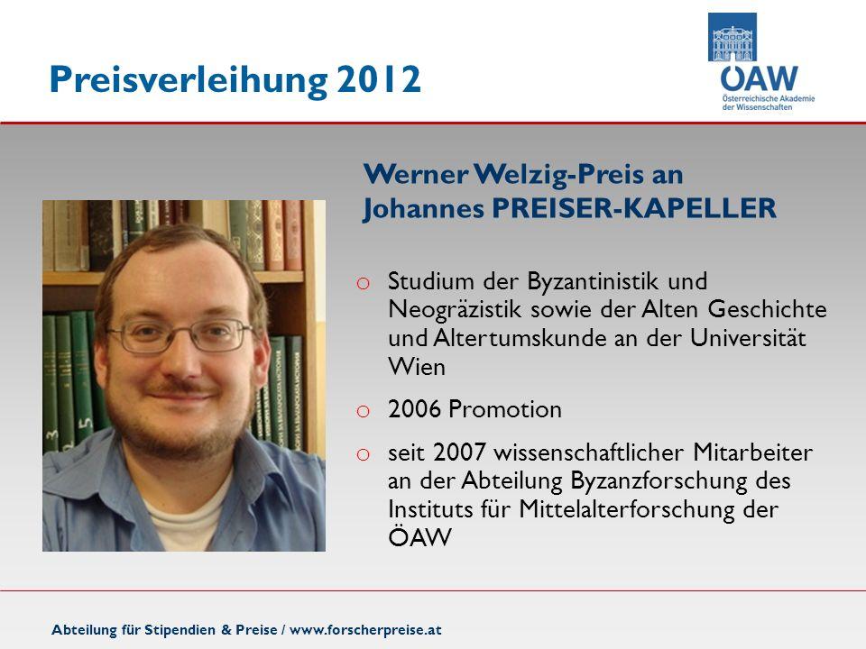 Werner Welzig-Preis an Johannes PREISER-KAPELLER