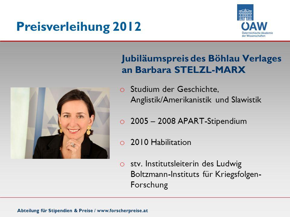 Jubiläumspreis des Böhlau Verlages an Barbara STELZL-MARX