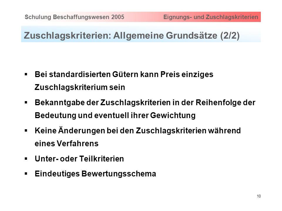 Zuschlagskriterien: Allgemeine Grundsätze (2/2)