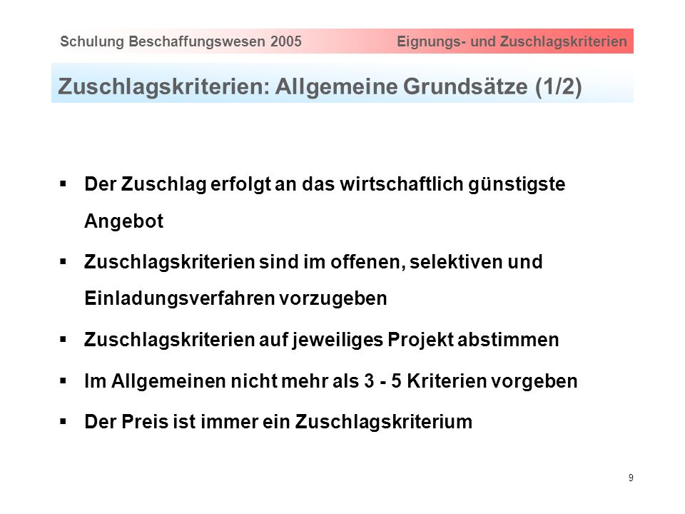 Zuschlagskriterien: Allgemeine Grundsätze (1/2)
