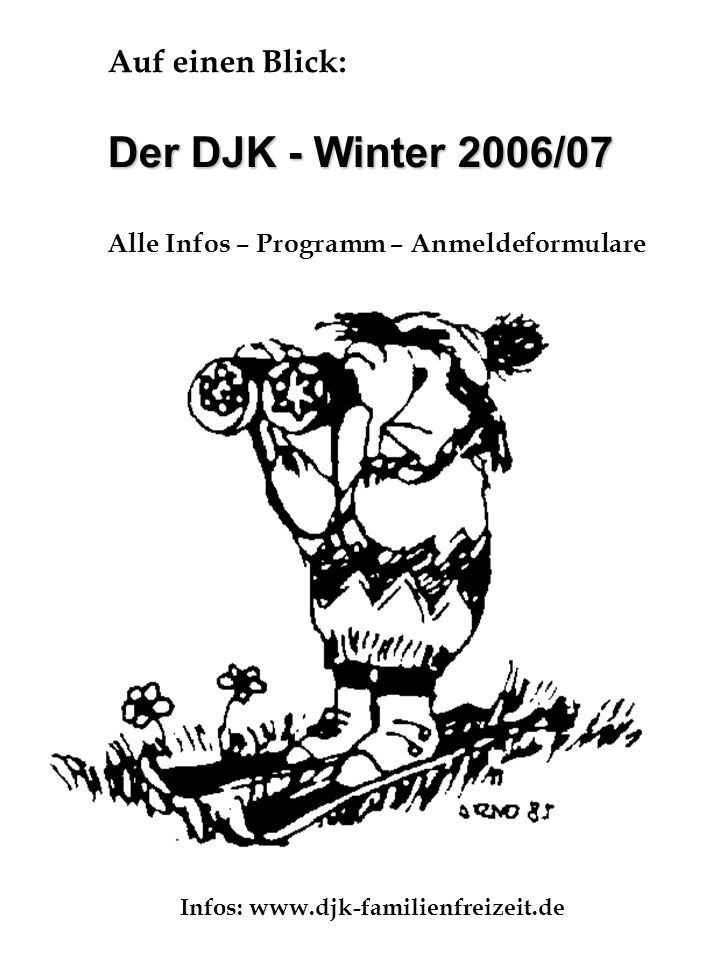 Infos: www.djk-familienfreizeit.de